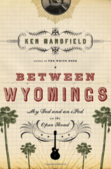 More about Between Wyomings.