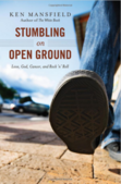 More about Stumbling on Open Ground.